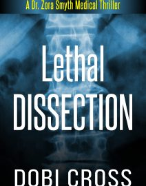 Dobi Cross_Medical Thriller_Lethal Dissection_Ebook_Website 04272019 vF